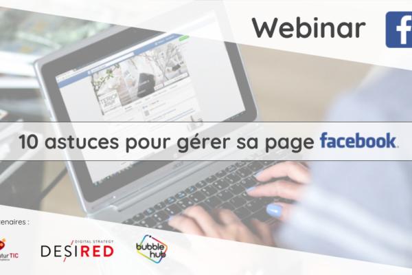 """Webinaire """"10 astuces pour gérer sa page Facebook comme un pro"""""""